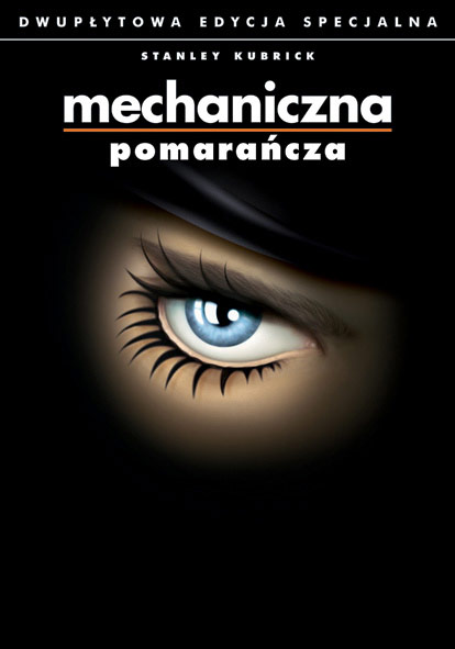 Plakat: Mechaniczna pomarańcza