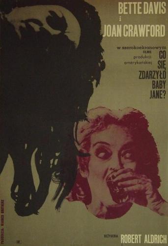 Plakat: Co się zdarzyło Baby Jane?