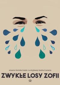 Plakat: Zwykłe losy Zofii